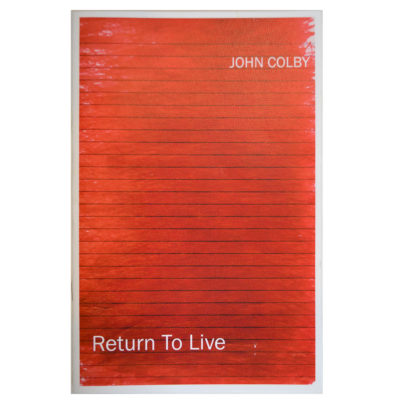 Return to Live by John Colby