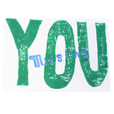 Green Missing You card by Paul Eno