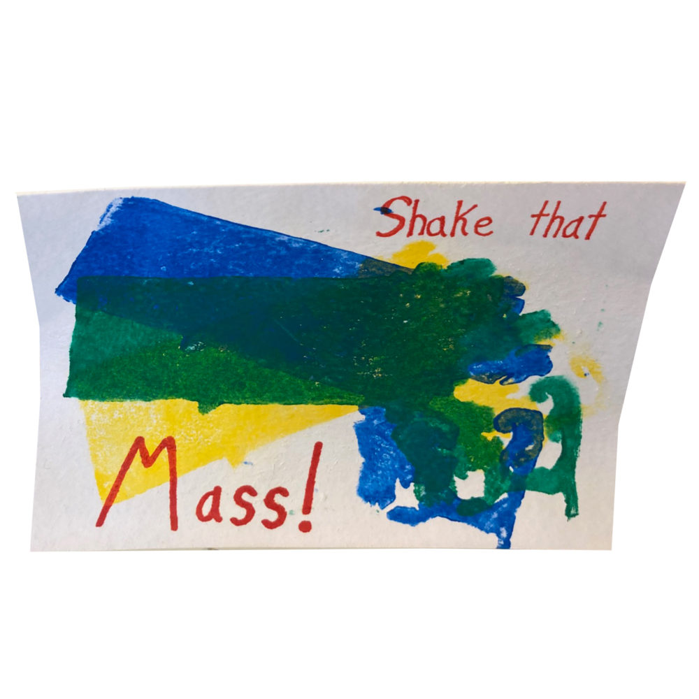 Shake that Mass! Card by Paul Eno