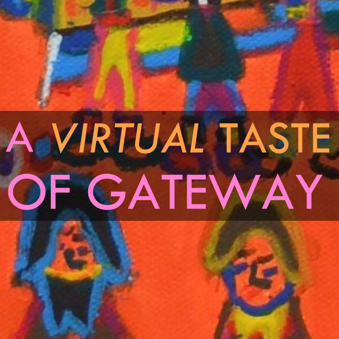 A Virtual Taste of Gateway 2021 @ Virtual
